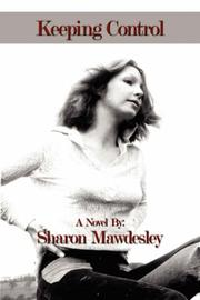 Cover of: Keeping Control | Sharon Mawdesley