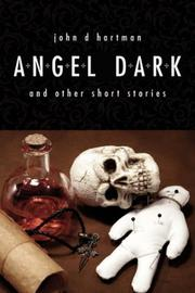 Angel Dark and Other Short Stories
