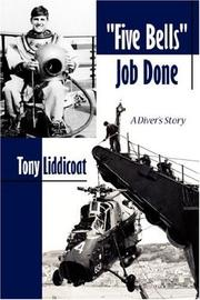 Cover of: Five Bells Job Done | Tony Liddicoat