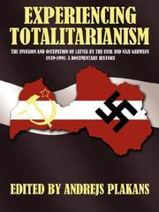 Cover of: EXPERIENCING TOTALITARIANISM | Andrejs Plakans