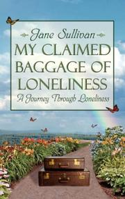 Cover of: My Claimed Baggage Of Loneliness