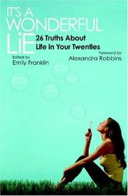 Cover of: It's a Wonderful Lie: 26 Truths About  Life in Your Twenties