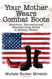 Cover of: Your Mother Wears Combat Boots | Michele, Hunter Mirabile