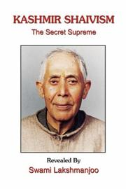 Cover of: Kashmir Shaivism: The Secret Supreme