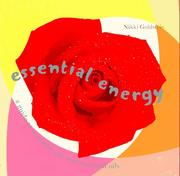 Cover of: Essential energy: a guide to aromatherapy and essential oils