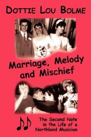 Cover of: Marriage, Melody and Mischief