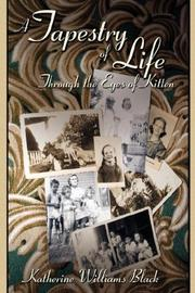 Cover of: A Tapestry of Life Through the Eyes of Kitten | Katherine, Williams Black