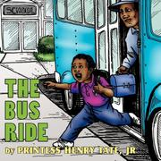 Cover of: The Bus Ride | Printess Henry Tate Jr