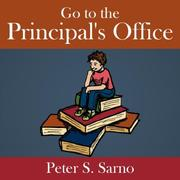 Go to the Principals Office