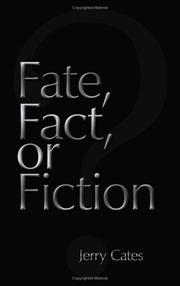 Cover of: Fate, Fact, or Fiction | Jerry Cates
