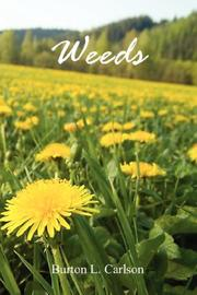 Cover of: Weeds | Burton L. Carlson
