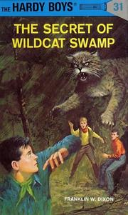 Cover of: The Secret of Wildcat Swamp (Hardy Boys) | Franklin W. Dixon