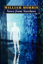 Cover of: News from Nowhere | William Morris