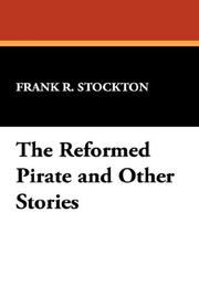 Cover of: The Reformed Pirate and Other Stories