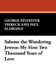 Cover of: Salome the Wandering Jewess: My First Two Thousand Years of Love