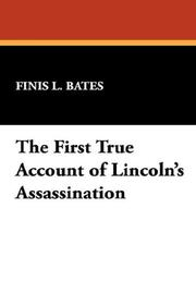 Cover of: The First True Account of Lincoln