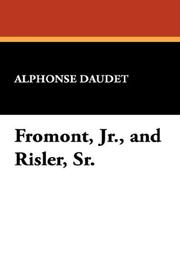 Cover of: Fromont, Jr., and Risler, Sr