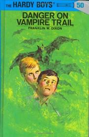 Cover of: Danger on Vampire Trail