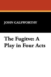 Cover of: The Fugitve: A Play in Four Acts