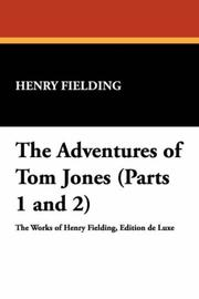 Cover of: The Adventures of Tom Jones (Parts 1 and 2)