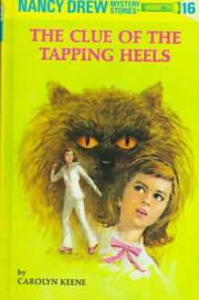 Cover of: The Clue of the Tapping Heels