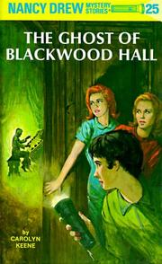 Cover of: The Ghost of Blackwood Hall (Nancy Drew Mystery Stories, No 25) | Carolyn Keene