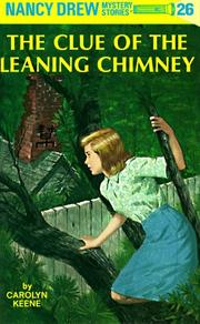 Cover of: The Clue of the Leaning Chimney (Nancy Drew)