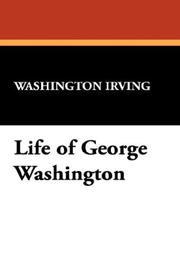 Cover of: Life of George Washington