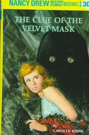 Cover of: The Clue of the Velvet Mask (Nancy Drew)