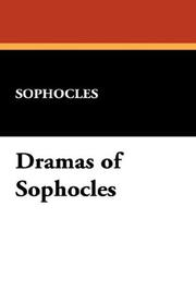 Cover of: The dramas of Sophocles