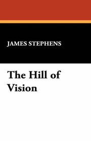 Cover of: The Hill of Vision