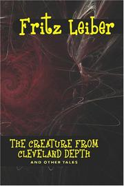 Cover of: The Creature from Cleveland Depths and Other Tales