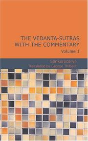Cover of: The Vedanta-Sutras with the Commentary Sacred Books of the East Volume 1 | Sankaracarya.