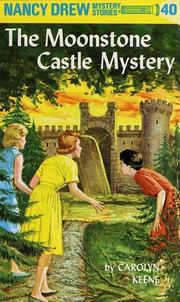 Cover of: The Moonstone Castle Mystery (Nancy Drew)