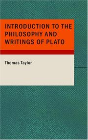 Cover of: Introduction to the Philosophy and Writings of Plato | Thomas Taylor