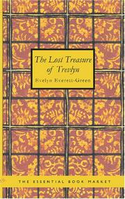 Cover of: The Lost Treasure of Trevlyn: A Story of the Days of the Gunpowder Plot