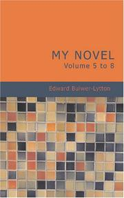 Cover of: My Novel. Volume 5 to 8