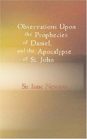 Cover of: Observations upon the Prophecies of Daniel and the Apocalypse of St. John |
