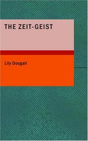 Cover of: The Zeit-Geist | Lily Dougall