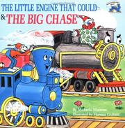 Cover of: The little engine that could & the big chase