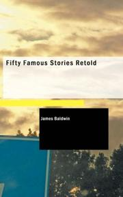 Cover of: Fifty Famous Stories Retold | James Baldwin