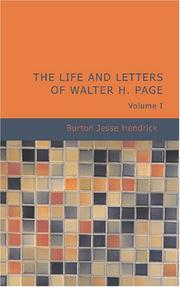 Cover of: The Life and Letters of Walter H. Page Volume I | Burton Jesse Hendrick