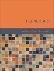 Cover of: French Art (Large Print Edition) | William Crary Brownell