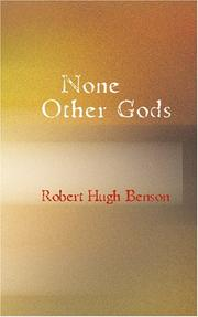 Cover of: None Other Gods | Robert Hugh Benson