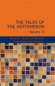 Cover of: The Tales of the Heptameron Vol. IV | Margaret Queen of Navarre