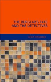 Cover of: The Burglar's Fate And The Detectives