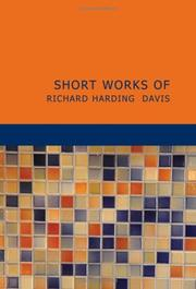 Cover of: Short Works of Richard Harding Davis