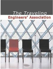 Cover of: The Traveling Engineers' Association: To Improve The Locomotive Engine Service of Americ