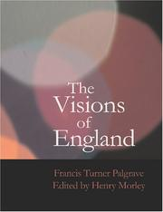 Cover of: The Visions of England (Large Print Edition) | Francis Turner Palgrave