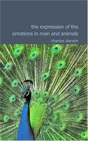 Cover of: The Expression of the Emotions in Man and Animals by Charles Darwin